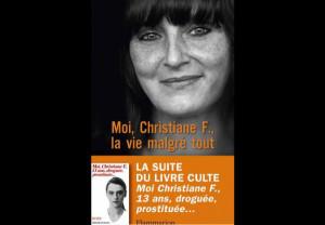 Christiane F. la vie malgré tout