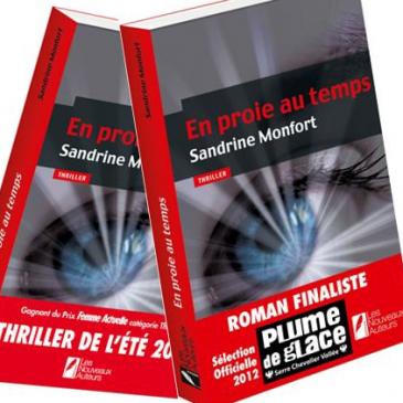 En proie au temps – Sandrine Monfort- un thriller passionnant