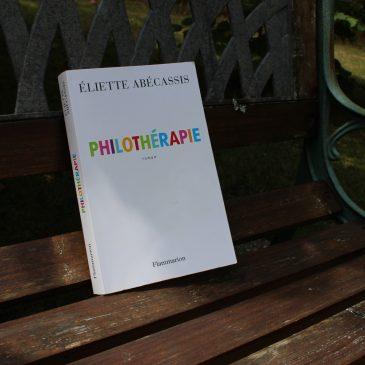 Lecture de vacances : Philothérapie par Eliette Abecassis