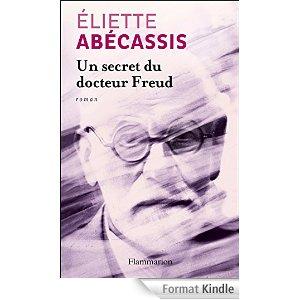 Un Secret du Docteur Freud- Eliette Abécassis – NO SPOIL