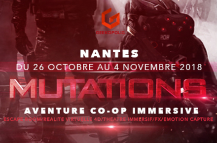 Geekopolis XP Mutations à Nantes